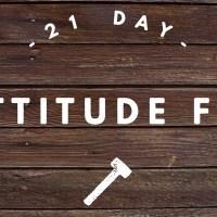 21-Day Attitude Fix