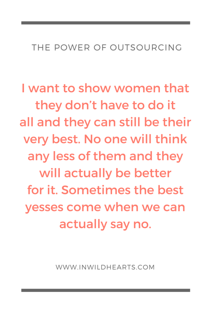 women encouraging women: outsourcing to be our best selves