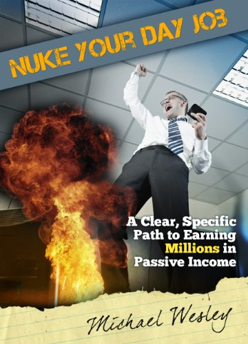 Read more about the article Nuke Your Day Job: A Clear, Specific Path to Making Millions in Passive Income (English Edition)
