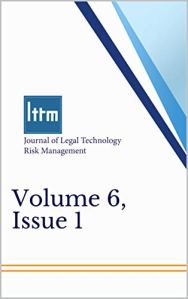 Journal of Legal Technology Risk Management, Volume 6, Issue 1 (English Edition)