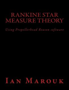 Rankine Star Measure Theory: Using Propellerhead Reason software