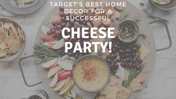 This list contains all of the decor you would need to host a successful cheese party. Every piece is under $30!