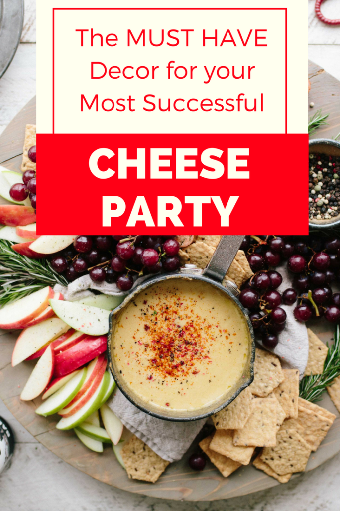 Throwing a cheese party? Check out this must have list of decor for throwing a successful cheese party your friends will talk about long after the party has ended.