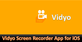 Vidyo Screen Recorder for iPhone, iPad, iPad Mini [iOS 11/ iOS 10] 2018 Edition