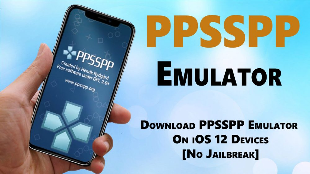 Download PPSSPP Emulator on iOS 12