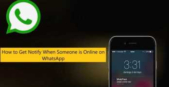 How to Get Notify When Someone is Online on WhatsApp