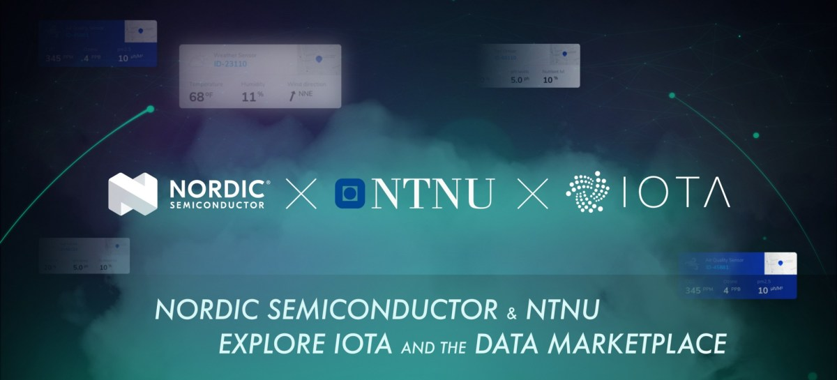 Nordic Semiconductor and NTNU in Norway explore IOTA and the Data Marketplace