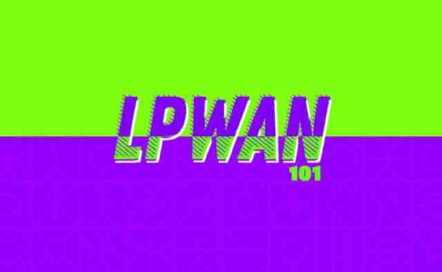 LPWAN-101-10-Network-Requirements-for-Your-IoT-Deployment