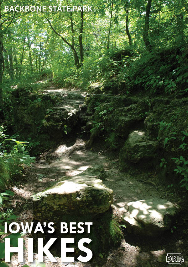 Backbone State Park Located In Dundee Iowa Was S Very First The Boasts 21 Miles Of Rugged Winding Trails And Plenty