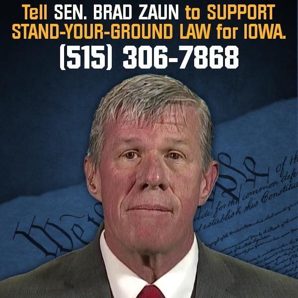 Why is Senator Brad Zaun Opposing Stand-Your-Ground Law for Iowans?