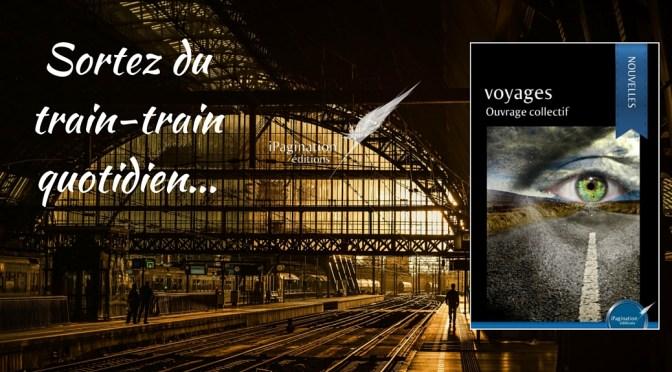 Voyages , un recueil de nouvelles pour l'ailleurs
