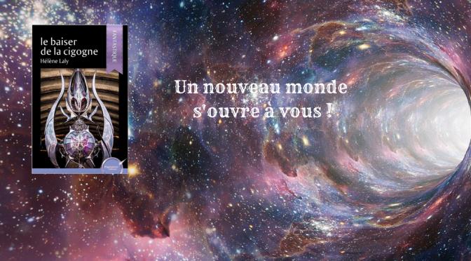 Le baiser de la cigogne, de Hélène Laly