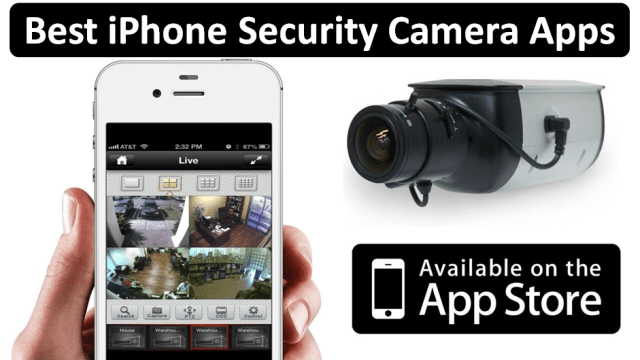 Best iPhone Security Camera Apps