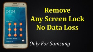 Remove Any Screen Lock Samsung