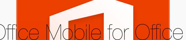 """Office Mobile for Office 365 subscribers"" ab heute auch in der Schweiz verfügbar."