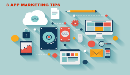 3 Amazing Tips for Marketing your App