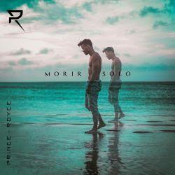 Prince Royce - Morir Solo - Single [iTunes Plus AAC M4A]