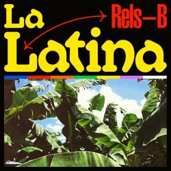 Rels B - LA LATINA - Single [iTunes Plus AAC M4A]