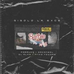 Gigolo Y La Exce, Myke Towers & Arcángel - Rasta Barbie Remix (feat. El Alfa & Farruko) - Single [iTunes Plus AAC M4A]