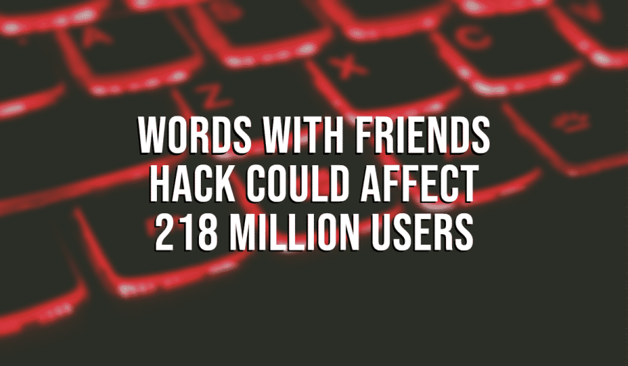 Words With Friends Hack Could Affect 218 Million Users 2