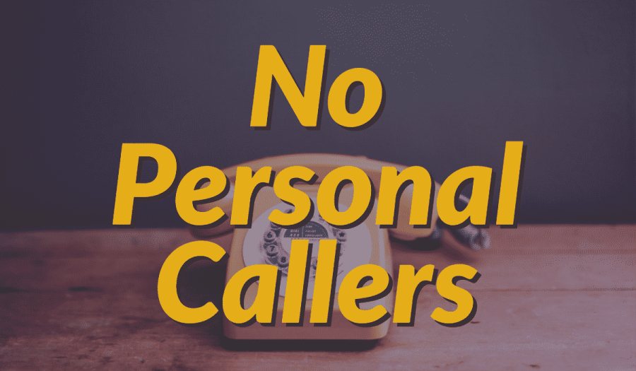 No Personal Callers 2