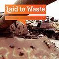 """""""Laid to waste"""" - Studie von pax Niederlande"""