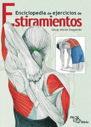 enciclopedia de ejercicios de estiramientos pdf - www.iprofe.com.ar/tienda
