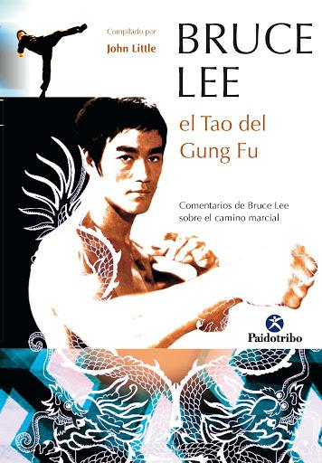 Bruce Lee. El Tao del Gung Fu (Artes Marciales) iprofe.com.ar