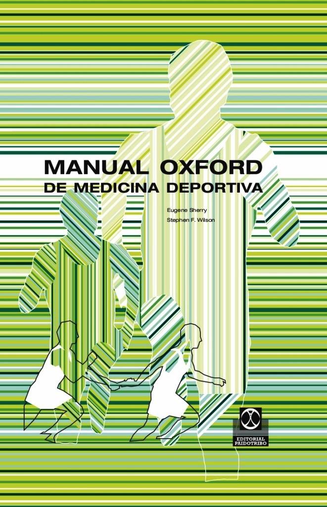Manual Oxford de medicina deportiva – Eugene Sherry y Stephen F. Wilson-IPROFE.COM.AR