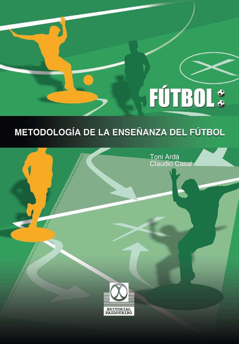 Metodología de la enseñanza del fútbol www.iprofe.com.ar