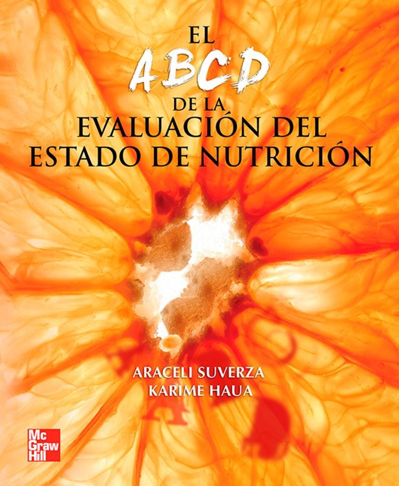 El Abcd de la Evaluacion del Estado de Nutricion