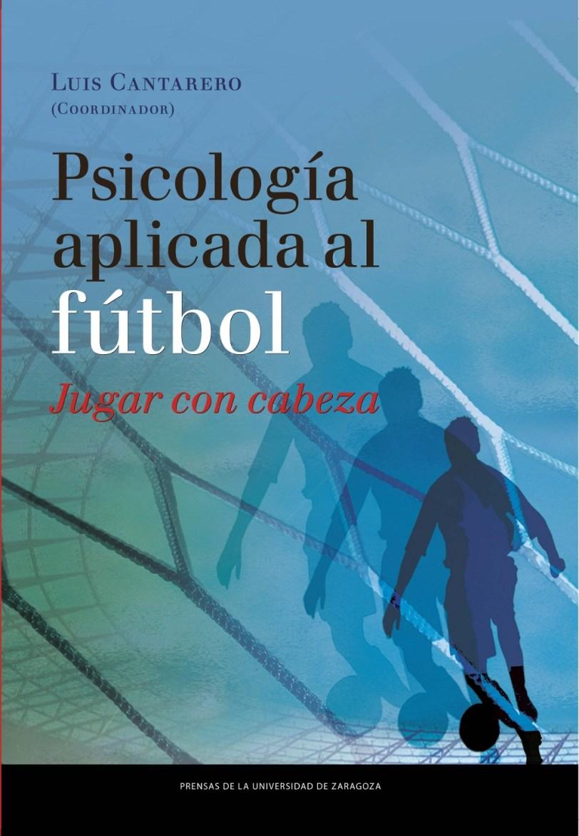 Libro PDF Psicología aplicada al fútbol Jugar con cabeza_iprofe.com.ar