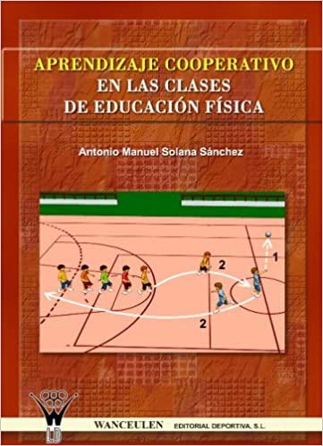 Aprendizaje cooperativo en Educación Física Fundamentos y aplicaciones prácticas_iprofe.com.ar