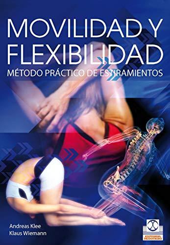 Movilidad y flexibilidad: Método práctico de estiramientos_iprofe.com.ar