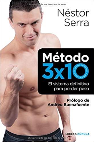 Método 3 x 10: El sistema definitivo para perder peso