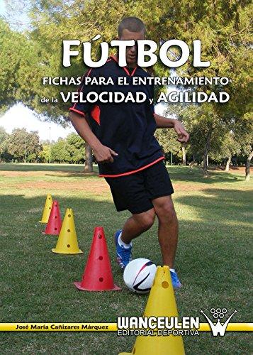 Fútbol fichas para el entrenamiento de la velocidad y la agilidad_iprofe.com.ar