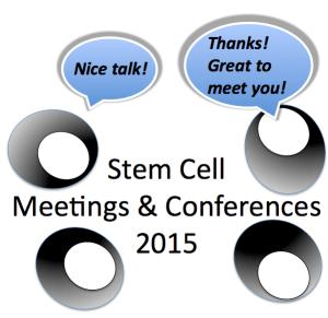 Stem Cell Meetings 2015