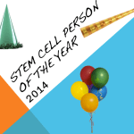 Stem Cell Person of the Year 2014 Award To Include $2,000 Prize