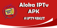 Aloka IPTv APK + New IPTv APK By IPTV4BEST