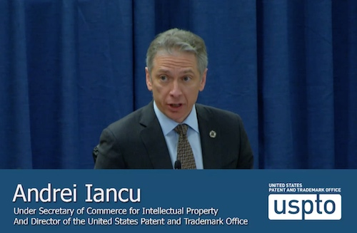 Director Andrei Iancu: Major PTAB Initiatives Rolled Out, Time to Assess Changes