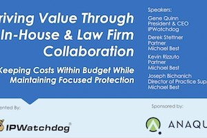 Driving Value Through In-House & Law Firm Collaboration – April 18, 2019