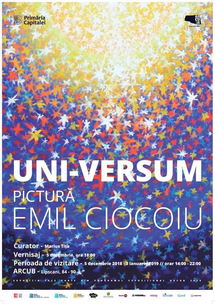 """ARCUB PREZINTĂ EXPOZIȚIA DE PICTURĂ """"UNI-VERSUM"""", REALIZATĂ DE EMIL CIOCOIU"""