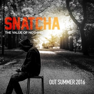 Soul Snatcha, The Value Of Nothing