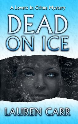 Dead on Ice by Lauren Carr