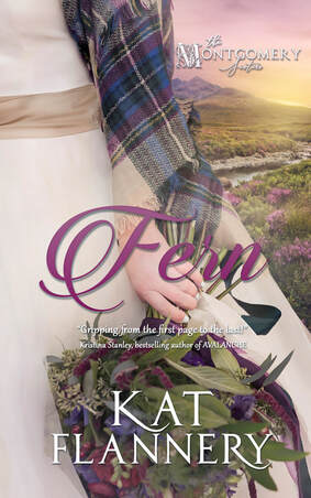 Fern, The Montgomery Sisters, Book 1 by Kat Flannery