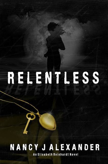 Relentless by Nancy J Alexander