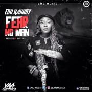 Download Eno Barony – Fear No Man