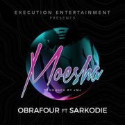Download Obrafuor – Moesha Ft Sarkodie (Prod By JMJ)