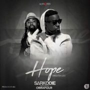 Download Sarkodie ft Obrafour – Hope (Brighter Day) (Prod. by JMJ)