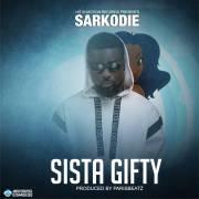 Download Sarkodie – Sista Gifty (Prod By ParisBeatz)